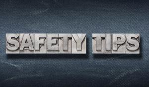 safety tips reminder